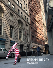Nicolaus Schmidt: Breakin' the City