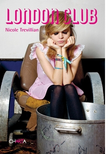 Nicole Trevillian: London Club