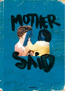 Niina Lehtonen Braun: Mother Said