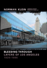 Norman Klein: Bleeding Through