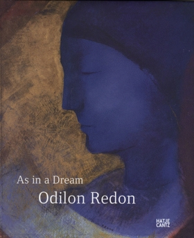 Odilon Redon: As In A Dream