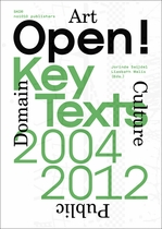 Open! Key Texts, 2004-2012