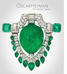 Oscar Heyman: The Jewelers' Jeweler