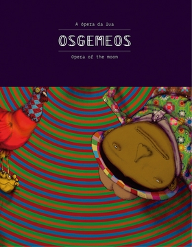 Osgemeos: Opera of the Moon