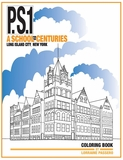 P.S.1: A School for the Centuries: Coloring & Book Signing