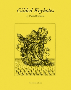Pablo Bronstein: Gilded Keyholes