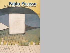 Pablo Picasso: The Appeal Of Surface