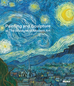 Painting and Sculpture at The Museum of Modern Art