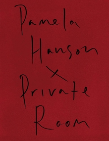 Pamela Hanson: Private Room