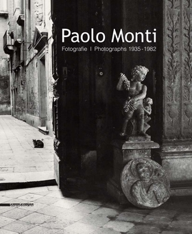 Paolo Monti: Photographs 1935–1982