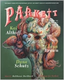 Parkett No. 75 Kai Althoff, Glenn Brown, Dana Schutz
