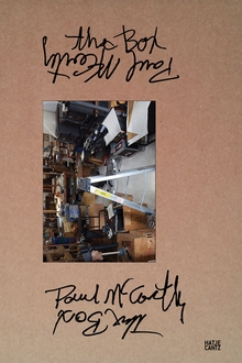 Paul McCarthy: The Box