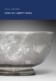 Paul Revere: Sons of Liberty Bowl