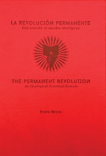 Pedro Reyes: The Permanent Revolution
