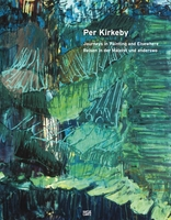 Per Kirkeby: Journeys in Painting and Elsewhere