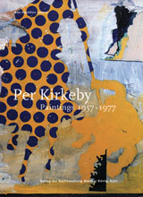 Per Kirkeby: Paintings 1957-1977