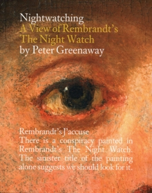 Peter Greenaway: Nightwatching