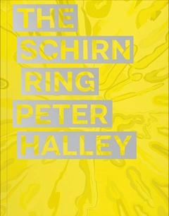 Peter Halley: The Schirn Ring