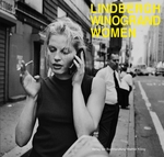 Peter Lindbergh & Garry Winogrand: Women