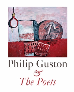 Philip Guston & the Poets