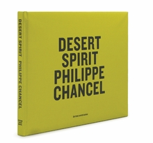 Philippe Chancel: Desert Spirit