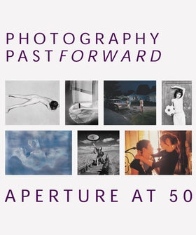Photography Past/Forward: Aperture at 50