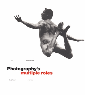 Photography's Multiple Roles