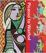 Picasso to Warhol: Fourteen Modern Masters