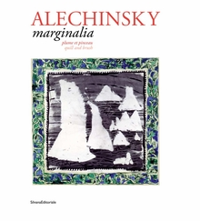 Pierre Alechinsky: Marginalia