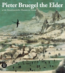 Pieter Bruegel the Elder at the Kunsthistorisches Museum in Vienna