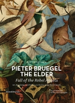 Pieter Bruegel the Elder: Fall of the Rebel Angels