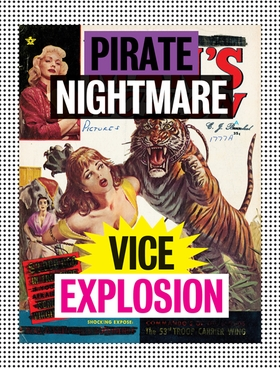 Pirate Nightmare Vice Explosion