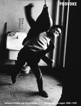 Provoke: Between Protest and Performance
