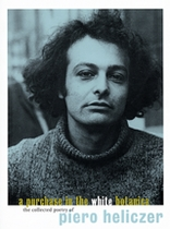 Purchase In The White Botanica: The Collected Poetry Of Piero Heliczer, A