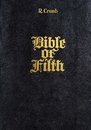 R. Crumb: Bible of Filth