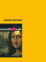 Rachel Harrison: Museum With Walls