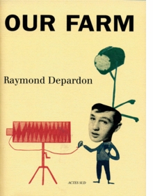 Raymond Depardon: Our Farm