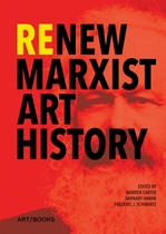 Re/New Marxist Art History