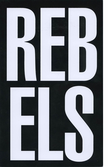 Rebels Rebel: AIDS, Art and Activism in New York, 1979-1989