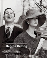 Regina Relang: The Elegant World Of Regina Relang