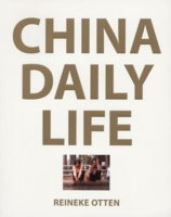 Reineke Otten: China Daily Life