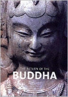Return Of The Buddha: The Qingzhou Discoveries