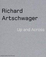 Richard Artschwager: Up And Across