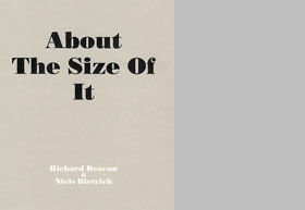 Richard Deacon: About The Size Of It
