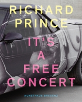 Richard Prince: It's a Free Concert