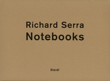 Richard Serra: Notebooks Vol. 1