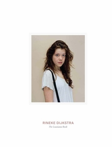Rineke Dijkstra: The Louisiana Book
