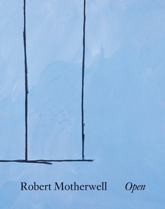 Robert Motherwell: Open