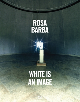 Rosa Barba: White Is an Image