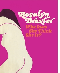 Rosalyn Drexler, Katy Siegel & Jonathan Lethem Launch 'Who Does She Think She Is?' at 192 Books
